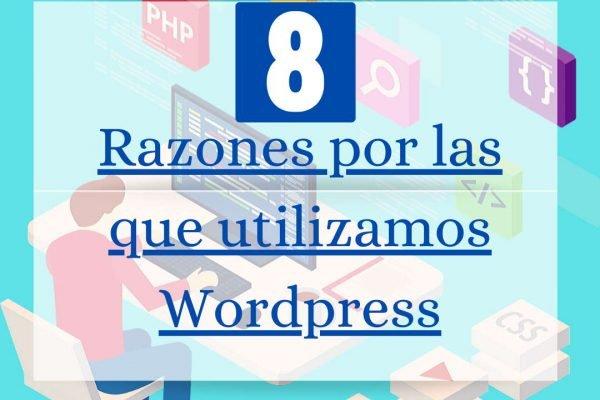 8 razones importantes para crear tu página web con wordpress